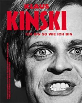 Klaus Kinski, Ich bin so wie ich bin