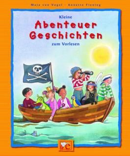 Kleine Abenteuer-Geschichten zum Vorlesen