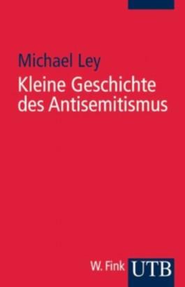 Kleine Geschichte des Antisemitismus