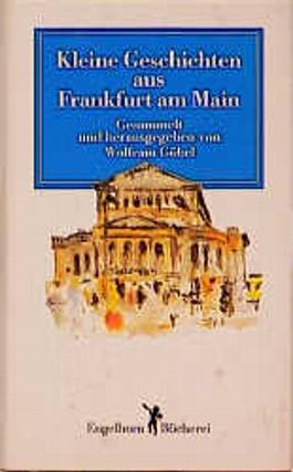 Kleine Geschichten aus Frankfurt am Main