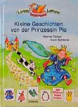 Kleine Geschichten von der Prinzessin Pia