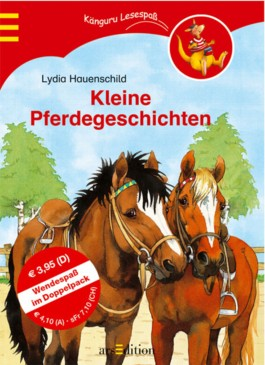 Kleine Pferdegeschichten. Kleine Ponygeschichten