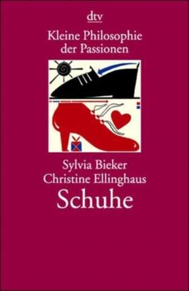 Kleine Philosophie der Passionen, Schuhe