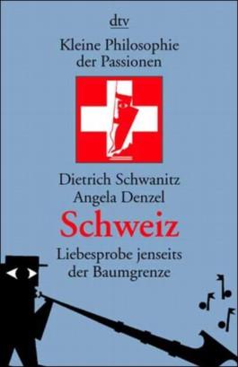 Kleine Philosophie der Passionen, Schweiz