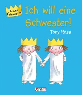 Kleine Prinzessin - Ich will eine Schwester!