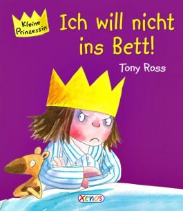 Kleine Prinzessin - Ich will nicht ins Bett!