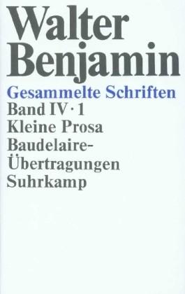 Kleine Prosa, Baudelaire-Übertragungen, 2 Tl.-Bde.