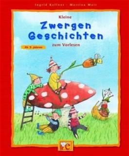 Kleine Zwergengeschichten zum Vorlesen