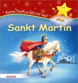 Kleiner Stern, erzähl mir was! Sankt Martin