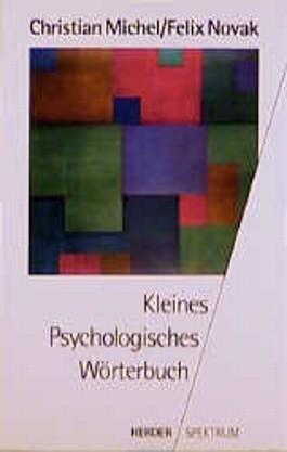 Kleines Psychologisches Wörterbuch.
