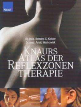 Knaurs Atlas der Reflexzonentherapie
