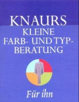 Knaurs Kleine Farb- und Typberatung für ihn