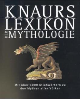 Knaurs Lexikon der Mythologie