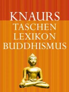 Knaurs Taschenlexikon Buddhismus