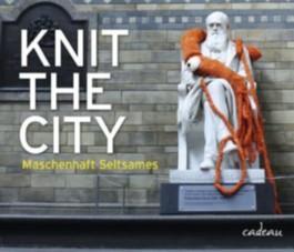 Knit the City - Maschenhaft Seltsames