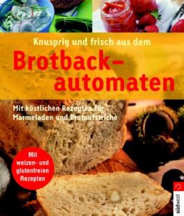 Knusprig und frisch aus dem Brotbackautomaten