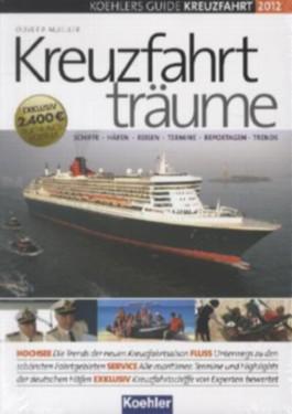 KOEHLERS GUIDE KREUZFAHRT 2012 - Kreuzfahrtträume