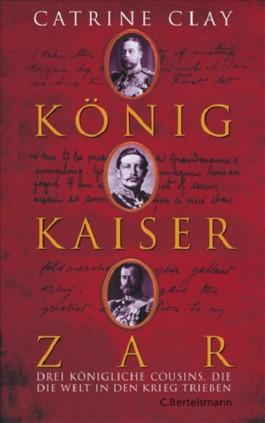 König, Kaiser, Zar