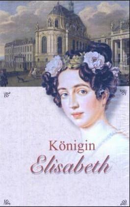 Königin Elisabeth von Preußen