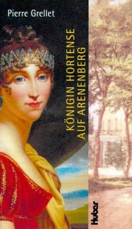 Königin Hortense auf Arenenberg