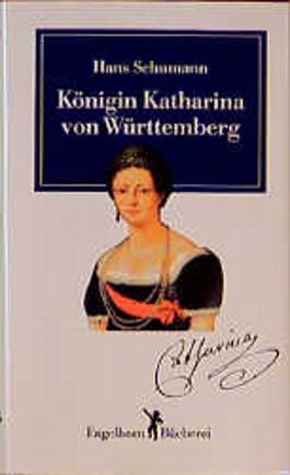 Königin Katharina von Württemberg