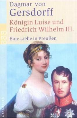 Königin Luise und Friedrich Wilhelm III.