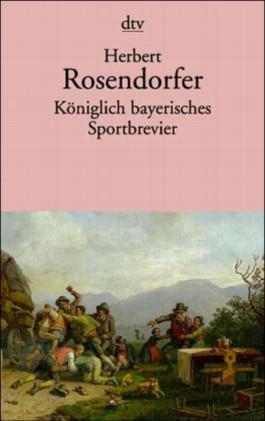 Königlich bayerisches Sportbrevier