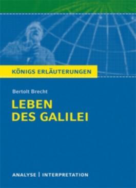Königs Erläuterungen: Interpretation zu Brecht. Leben des Galilei