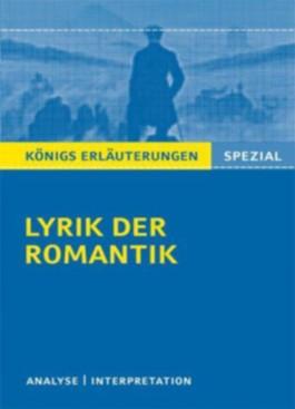 Königs Erläuterungen Spezial - Lyrik der Romantik