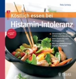 Köstlich essen bei Histamin-Intoleranz