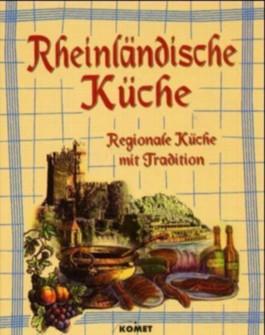 Köstliches aus der alten rheinländischen Küche