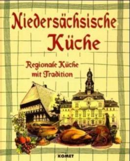 Köstliches aus der niedersächsischen Küche