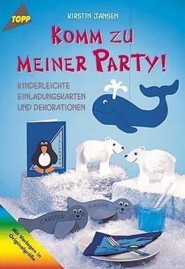Komm zu meiner Party!