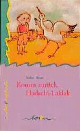 Komm zurück, Hadschi-Laklak