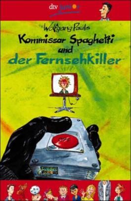 Kommissar Spaghetti und der Fernsehkiller