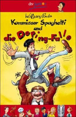 Kommissar Spaghetti und die Dopingfalle