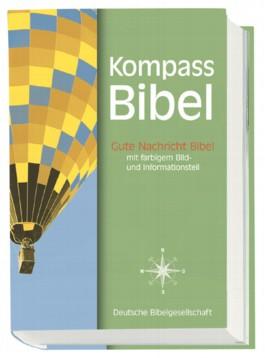 Kompass Bibel. Gute Nachricht Bibel