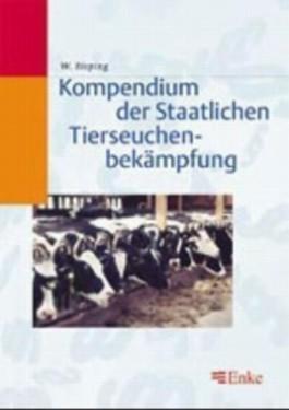 Kompendium der Staatlichen Tierseuchenbekämpfung