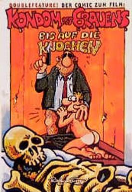 Kondom des Grauens / Bis auf die Knochen. Doublefeature. Der Comic zum Film