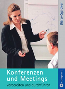 Konferenzen und Meetings vorbereiten und durchführen