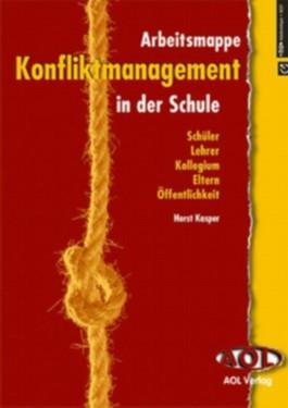 Konfliktmanagement in der Schule - Arbeitsmappe