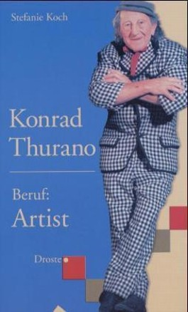 Konrad Thurano. Beruf: Artist