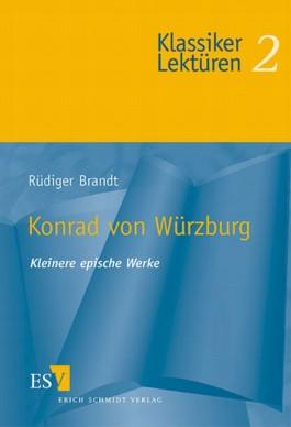 Konrad von Würzburg, Kleinere epische Werke