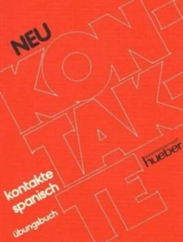 Kontakte Spanisch - Neu. Lehrbuch / Kontakte Spanisch Neu