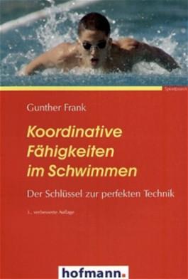 Koordinative Fähigkeiten im Schwimmen. Der Schlüssel zur perfekten Technik