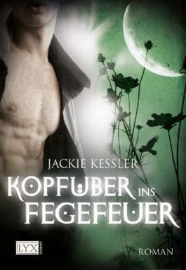 Kopfüber ins Fegefeuer von Jackie Kessler