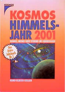 Kosmos Himmelsjahr 2001. Sonne, Mond und Sterne im Jahreslauf