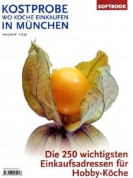 Kostprobe. Wo Köche einkaufen in München