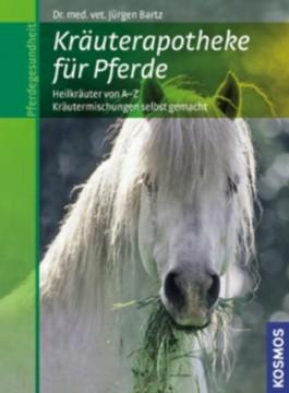 Kräuterapotheke für Pferde