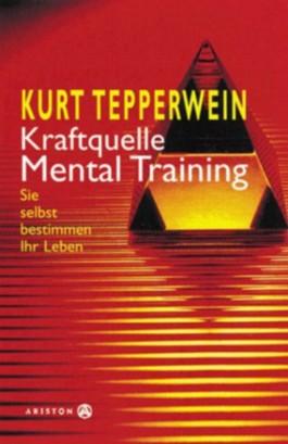 Kraftquelle Mentaltraining, m. 2 Cassetten
